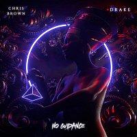 Chris Brown, Drake – No Guidance