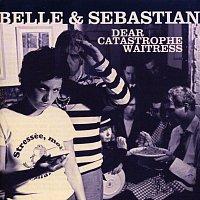 Belle, Sebastian – Dear Catastrophe Waitress