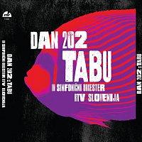 Tabu in Simfonicni orkester RTV Slovenija – Dan 202