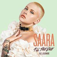 SAARA, Jillionaire – All The Love