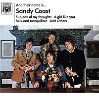 Sandy Coast – And Their Name Is... Sandy Coast