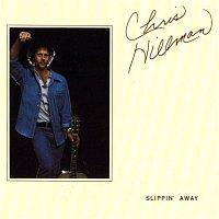 Chris Hillman – Slippin Away
