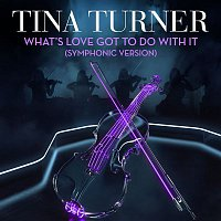 Tina Turner – What's Love Got to Do With It (Symphonic Version)