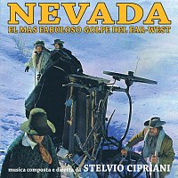 Stelvio Cipriani – Nevada - El Mas Fabuloso Golpe Del Far-West [Original Motion Picture Soundtrack / Edizione Speciale]