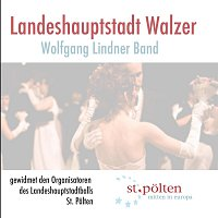 Wolfgang Lindner Band – Landeshauptstadt Walzer