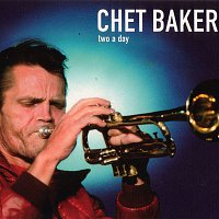 Chet Baker – Two a Day