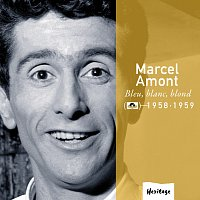 Marcel Amont – Heritage - Bleu, Blanc, Blond - Polydor (1958-1959)