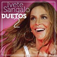 Ivete Sangalo – Duetos 2