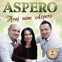 Aspero – Hraj nám Aspero 2.