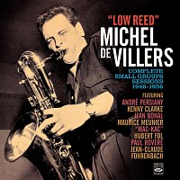 Michel de Villers – Low Reed - Complete Small Group Sessions 1949-1956