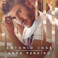 Antonio José – Ando Perdido