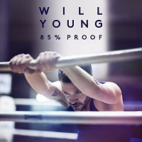 Will Young – 85% Proof [Deluxe]