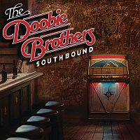 The Doobie Brothers – Southbound