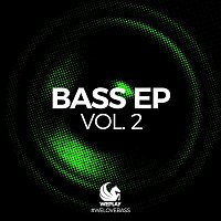 Various Artists.. – WEPLAY - BASS EP, Vol. 2