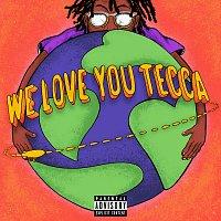 Lil Tecca – We Love You Tecca