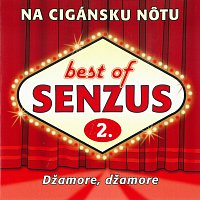 Senzus – Best of 2: Na cigánsku nôtu - Džamore Džamore