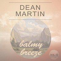 Dean Martin – Balmy Breeze Vol. 12