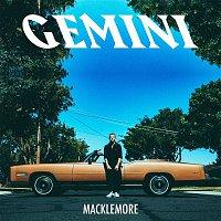 Macklemore, Dan Caplen – GEMINI