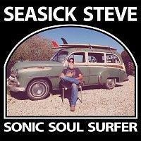 Seasick Steve – Sonic Soul Surfer (Deluxe)