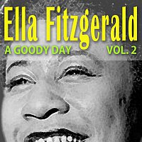 Ella Fitzgerald – A Goody Day Vol. 2