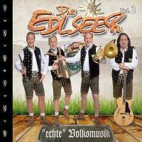 Die Edlseer – Die Edlseer Echte Volksmusik Vol. 2