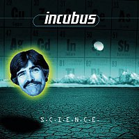 Incubus – S.C.I.E.N.C.E.