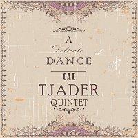 Cal Tjader Quintet – A Delicate Dance