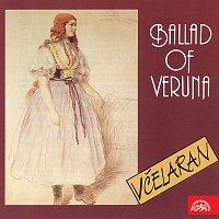 Včelaran – Lapčíková, Zpěvák: Ballad Of Veruna