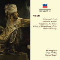 Sir Georg Solti, Simon Preston, Heather Harper – Walton: Belshazzar's Feast; Coronation Te Deum; Choral Works; Songs