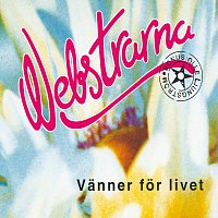 Webstrarna – Vanner for livet