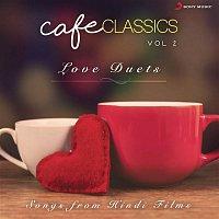 A.R. Rahman, Chinmayi, Murtuza Khan, Qadir Khan – Cafe Classics, Vol. 2 (Love Duets)