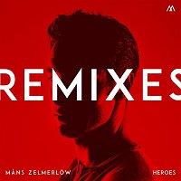 Mans Zelmerlow – Heroes - Remixes