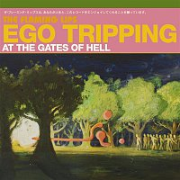 The Flaming Lips – Ego Tripping At The Gates of Hell