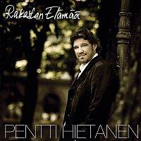 Pentti Hietanen – Rakastan elamaa