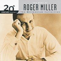 Roger Miller – 20th Century Masters - The Millennium Collection: The Best Of Roger Miller