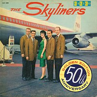 The Skyliners – Since I Don't Have You [50th Anniversary Golden Edition]