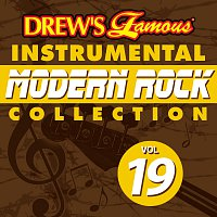 Drew's Famous Instrumental Modern Rock Collection [Vol. 19]