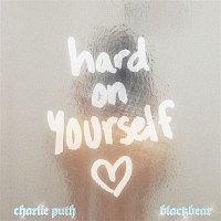 Charlie Puth, blackbear – Hard On Yourself