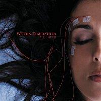 Within Temptation – All I Need