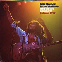 Bob Marley & The Wailers – Live At The Rainbow, 4th June 1977 [Remastered 2020]
