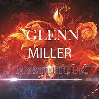 Glenn Miller – Mysterious