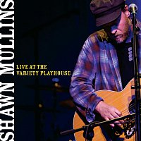Shawn Mullins – Live At The Variety Playhouse [Live]
