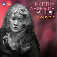 Martha Argerich – Martha Argerich & Friends Live at the Lugano Festival 2013