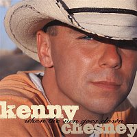 Kenny Chesney – When The Sun Goes Down