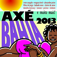 Přední strana obalu CD Axé Bahia 2013