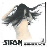 Sifon – Generace