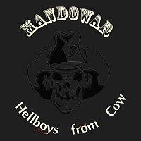 Mandowar – Hellboys From Cow