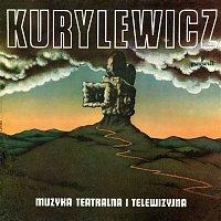 Andrzej Kurylewicz – Muzyka teatralna i telewizyjna