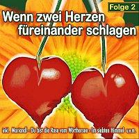 Různí interpreti – Wenn zwei Herzen fureinander schlagen - Folge 2