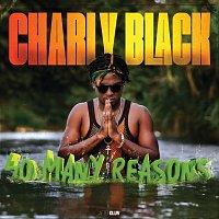 Charly Black – So Many Reasons